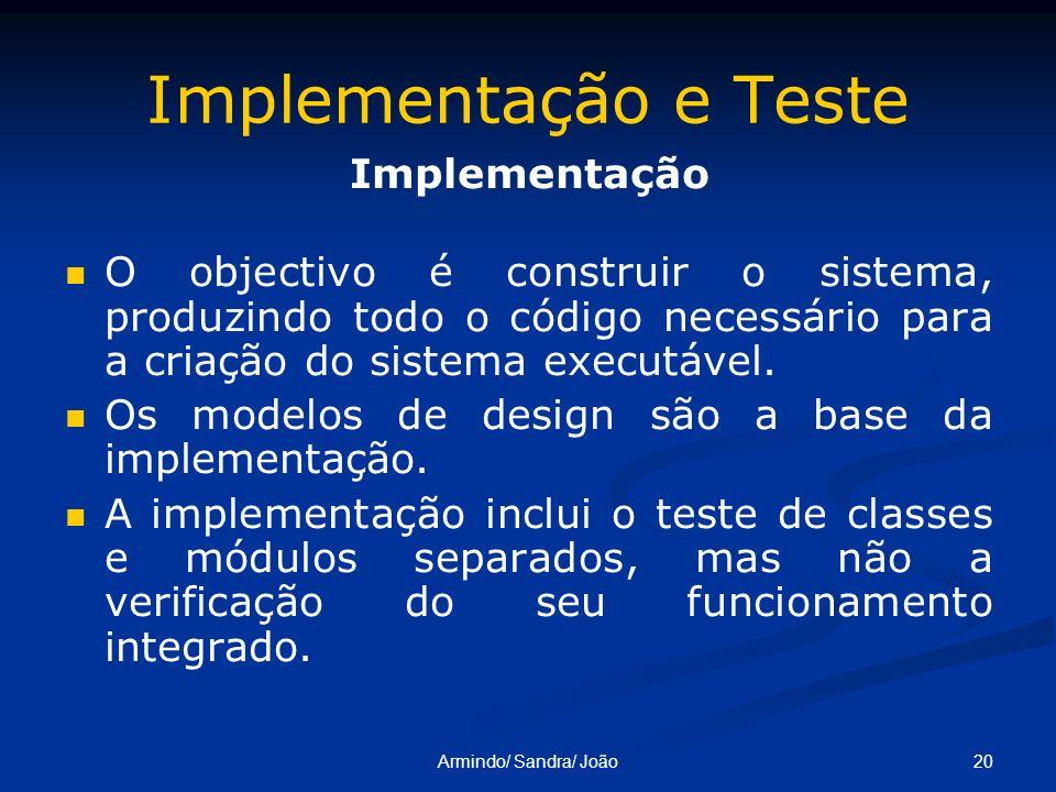 Implementação e Teste Implementação