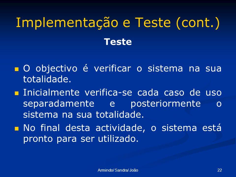 Implementação e Teste (cont.)