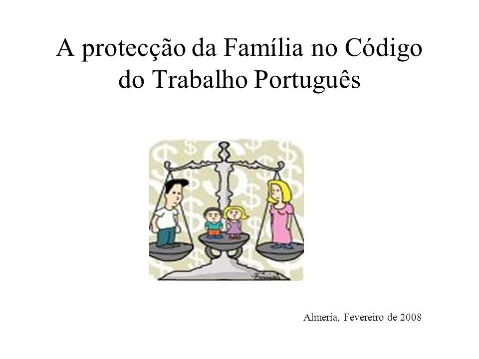 A protecção da Família no Código do Trabalho Português