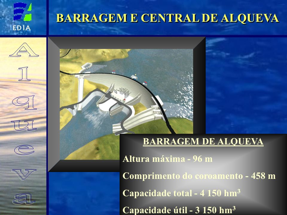 BARRAGEM E CENTRAL DE ALQUEVA