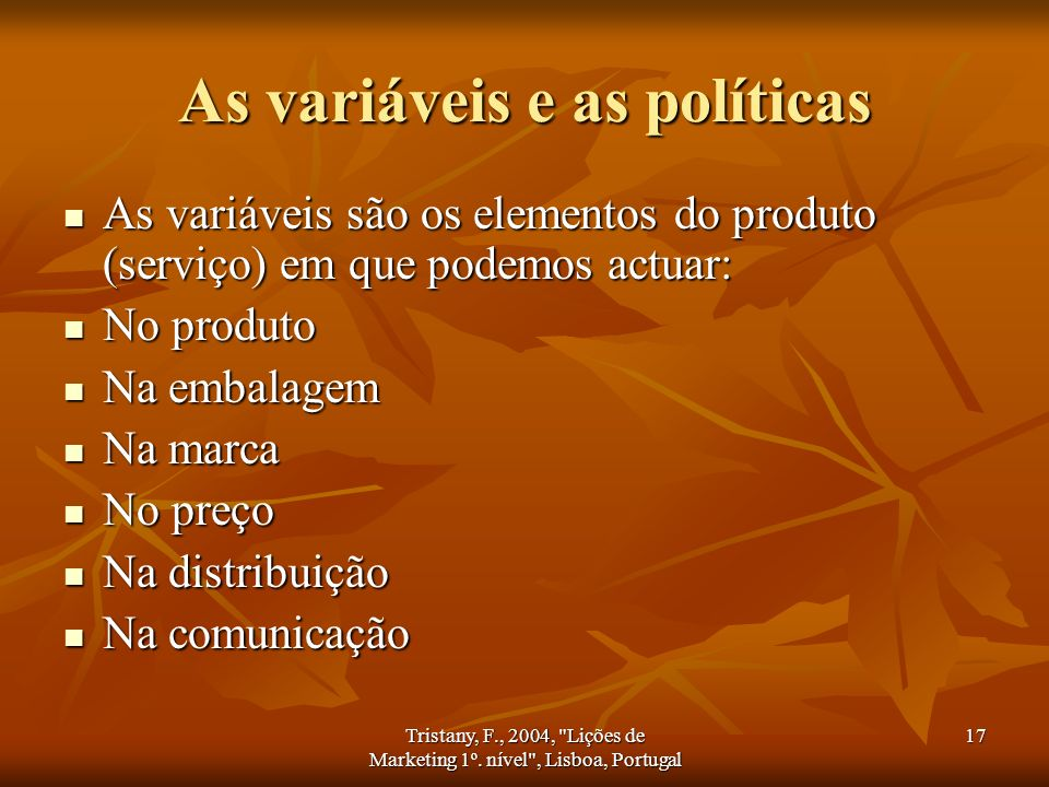As variáveis e as políticas