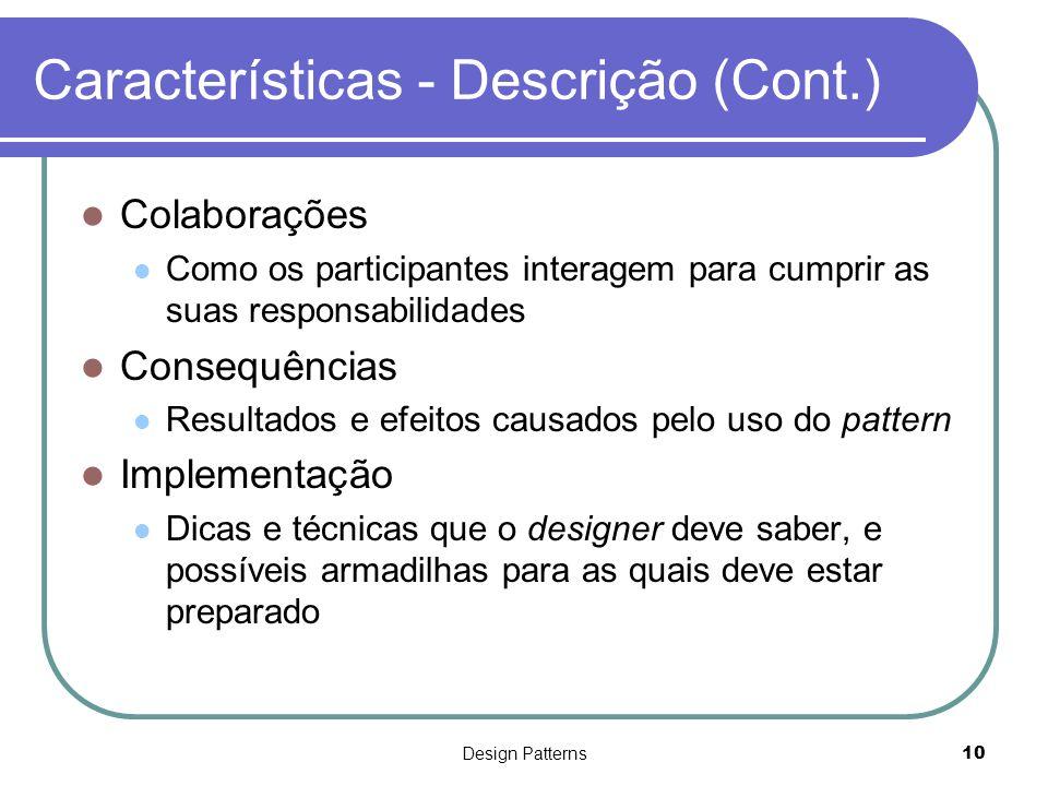 Características - Descrição (Cont.)