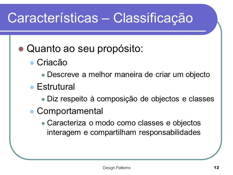 Características – Classificação