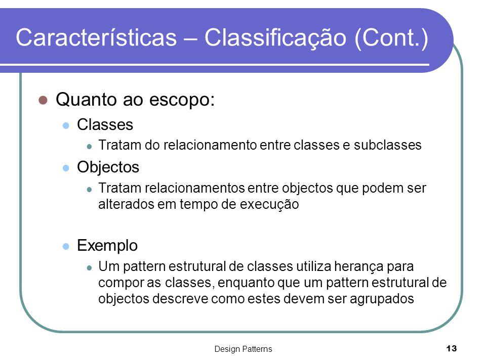 Características – Classificação (Cont.)