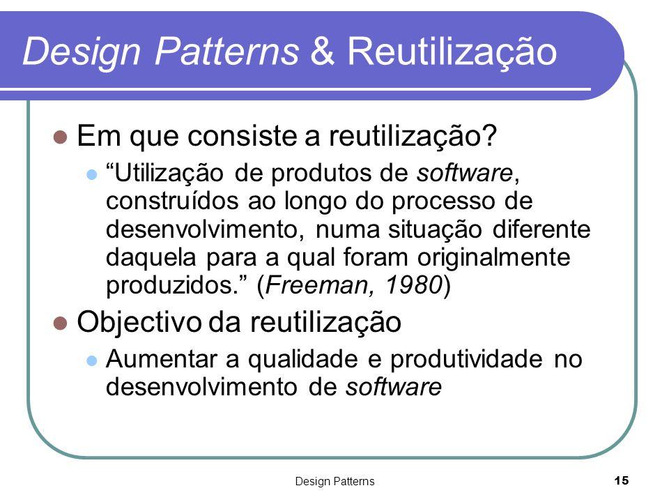 Design Patterns & Reutilização