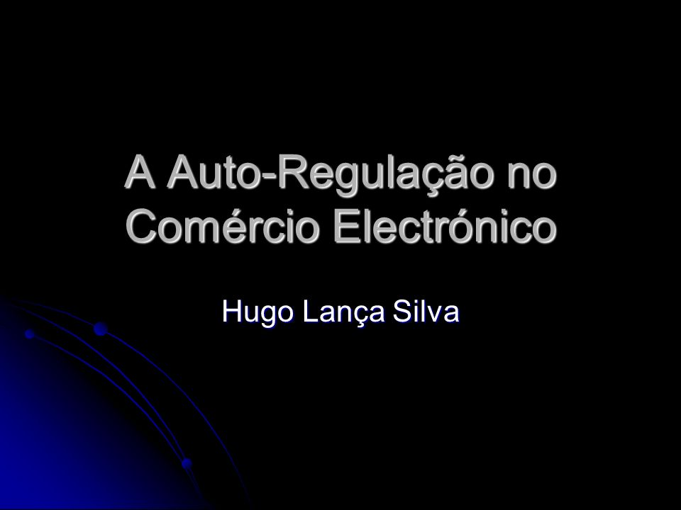 A Auto-Regulação no Comércio Electrónico