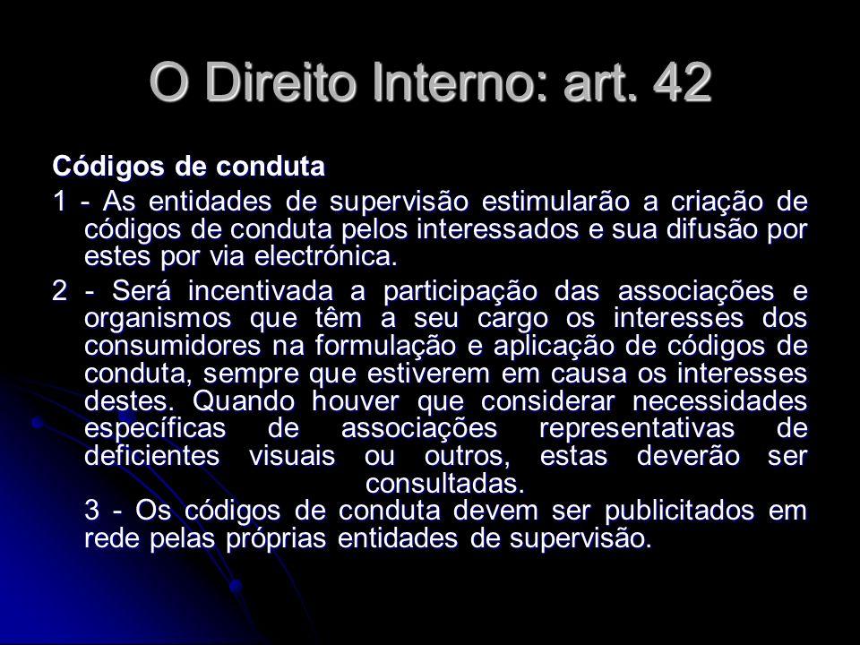 O Direito Interno: art. 42 Códigos de conduta