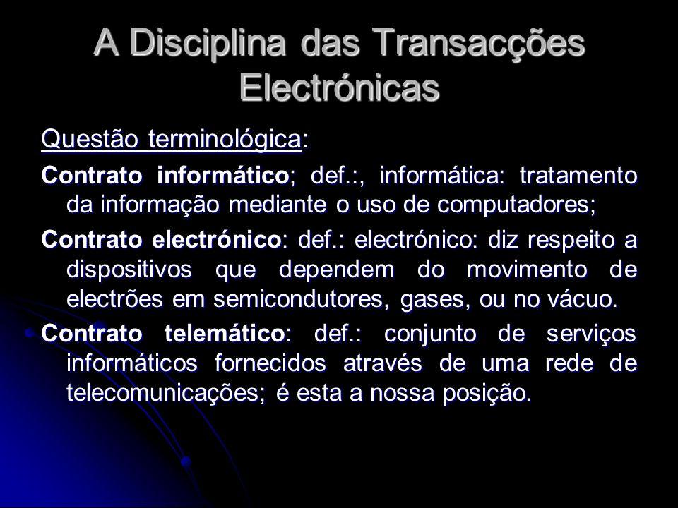 A Disciplina das Transacções Electrónicas