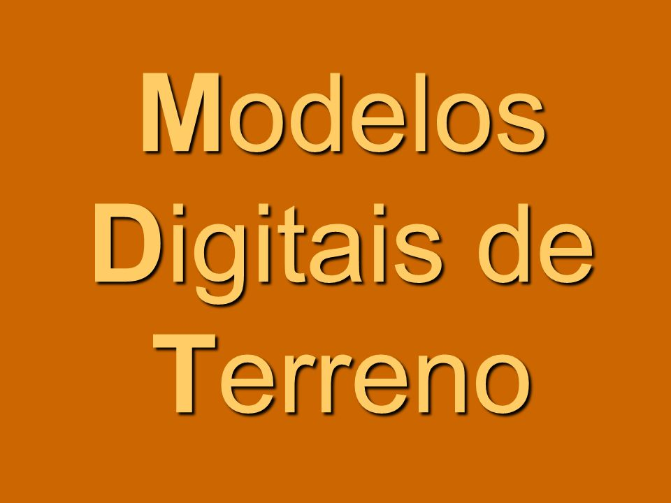 Modelos Digitais de Terreno