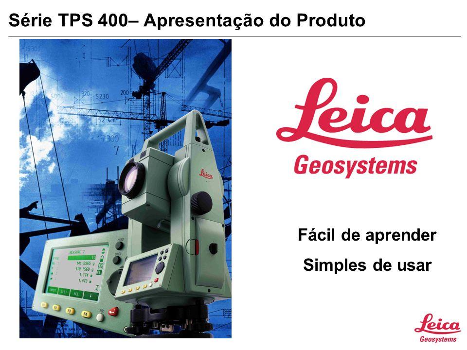 Série TPS 400– Apresentação do Produto