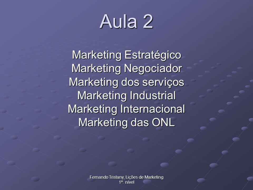Aula 2 Marketing Estratégico Marketing Negociador