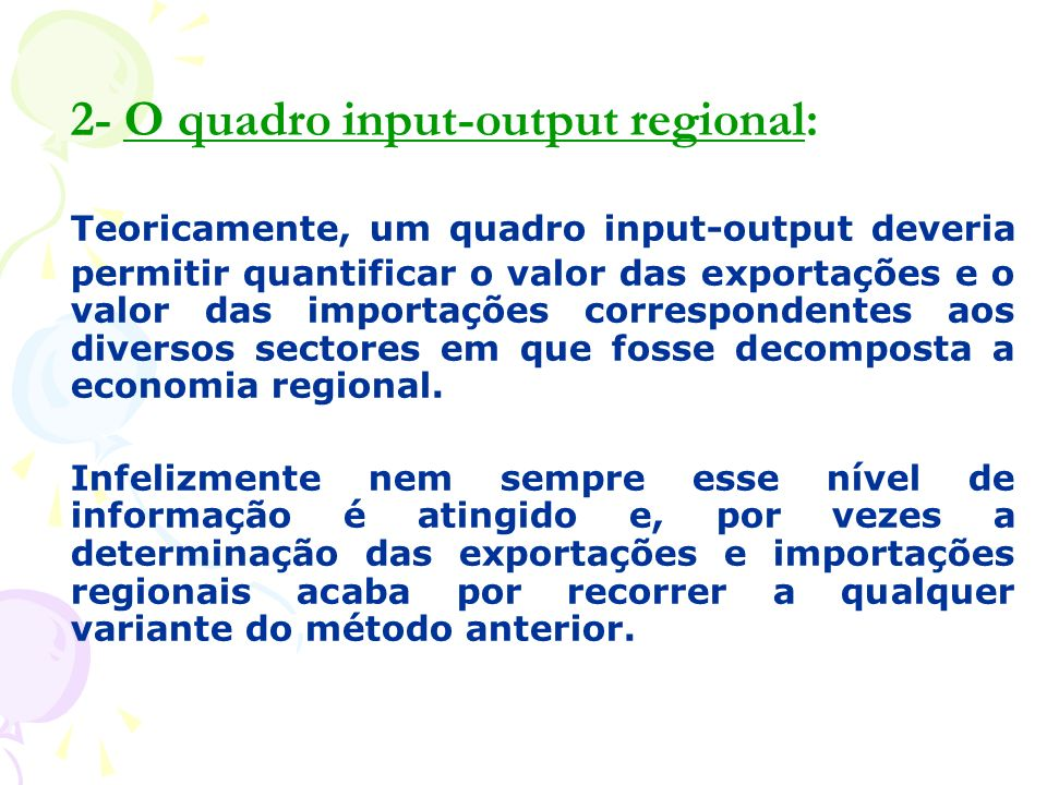 2- O quadro input-output regional: