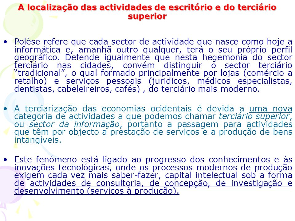 A localização das actividades de escritório e do terciário superior