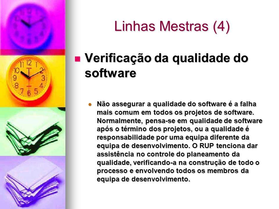Linhas Mestras (4) Verificação da qualidade do software
