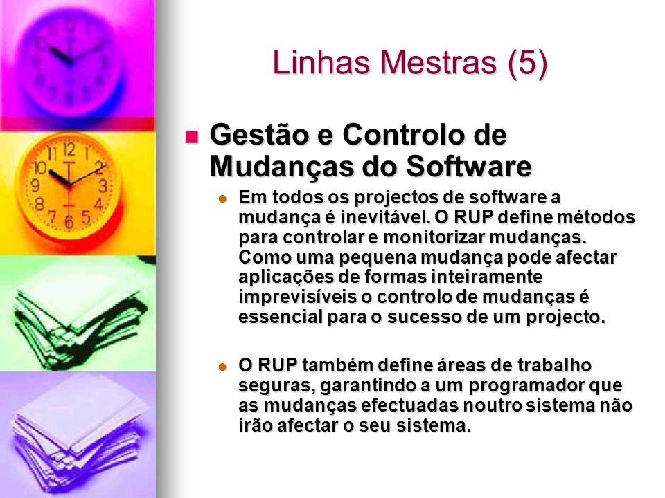 Linhas Mestras (5) Gestão e Controlo de Mudanças do Software