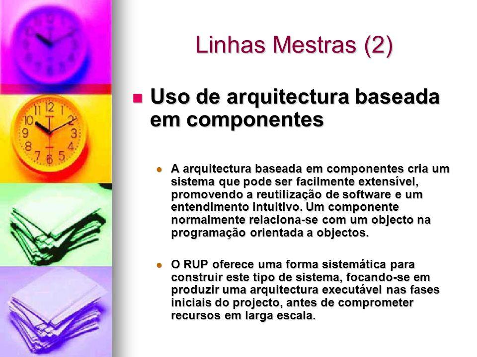 Linhas Mestras (2) Uso de arquitectura baseada em componentes