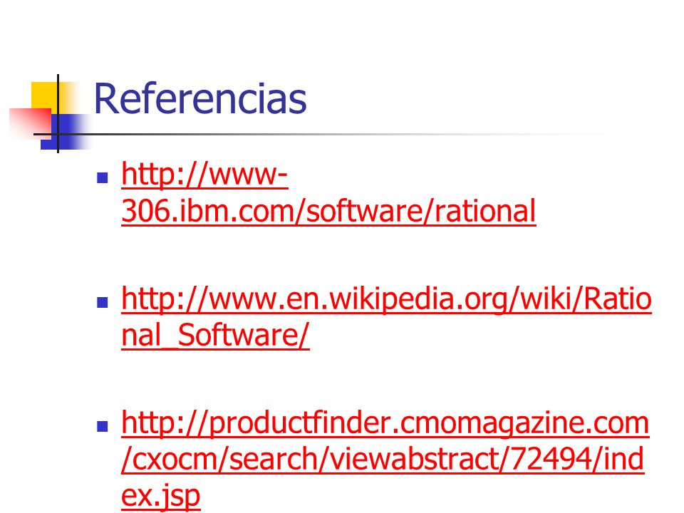 Referencias http://www-306.ibm.com/software/rational