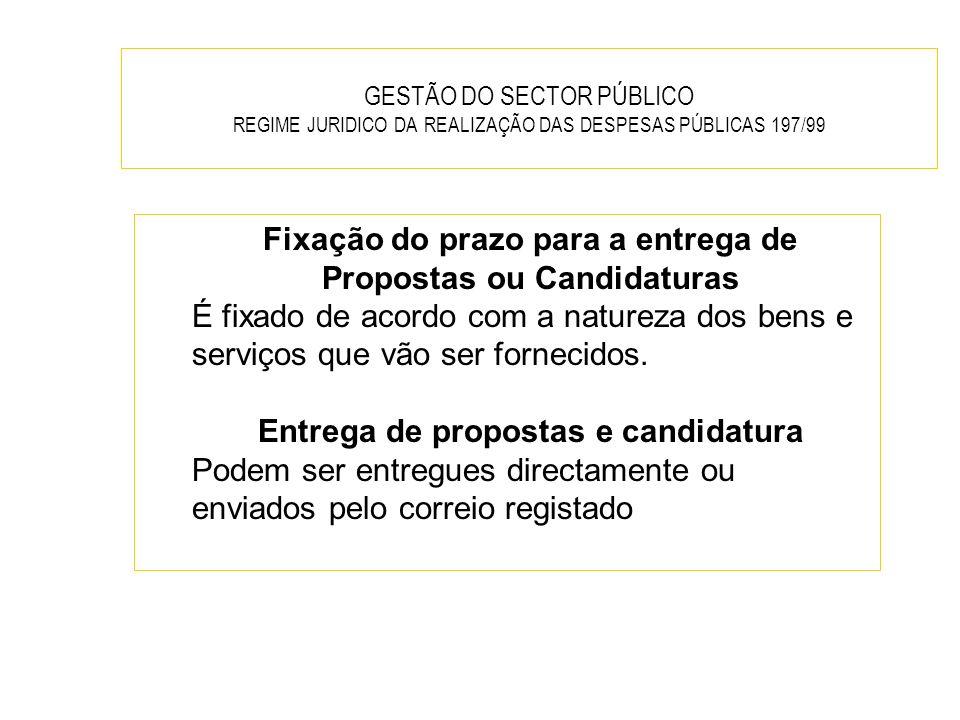 Fixação do prazo para a entrega de Propostas ou Candidaturas