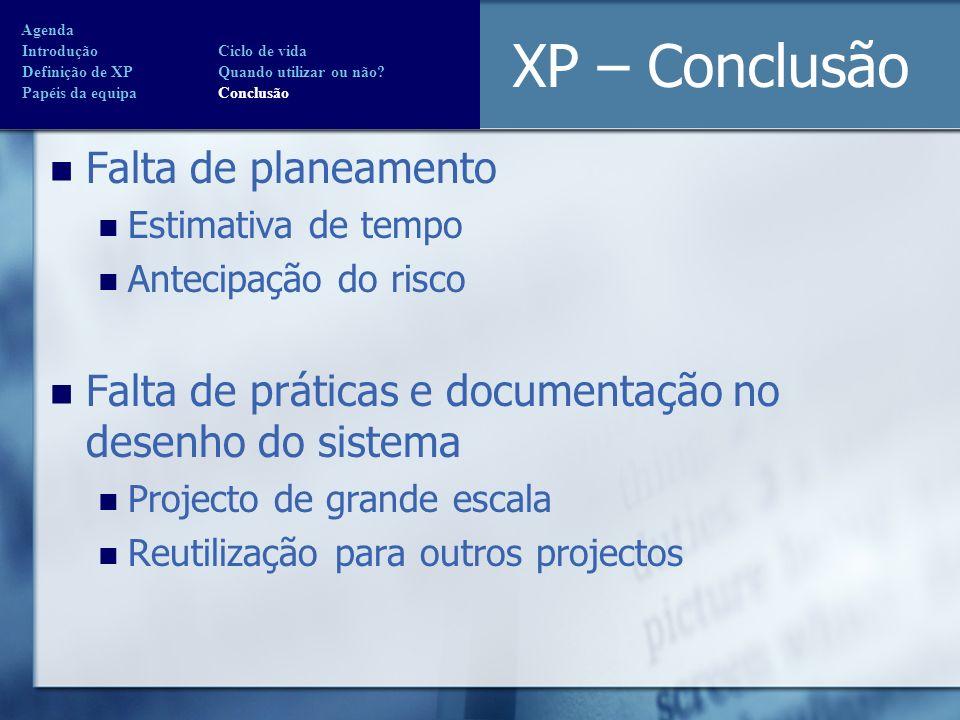 XP – Conclusão Falta de planeamento