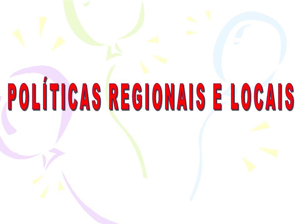 POLÍTICAS REGIONAIS E LOCAIS