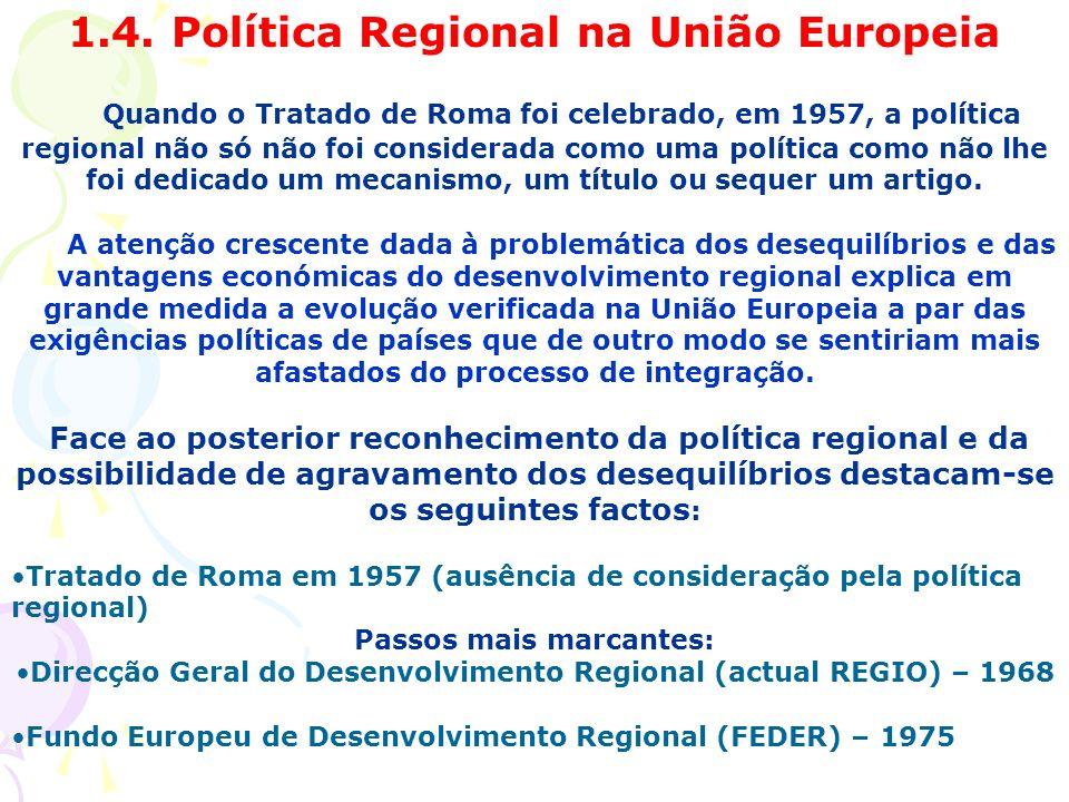 1.4. Política Regional na União Europeia