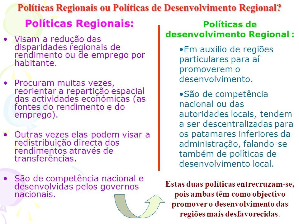 Políticas Regionais ou Políticas de Desenvolvimento Regional