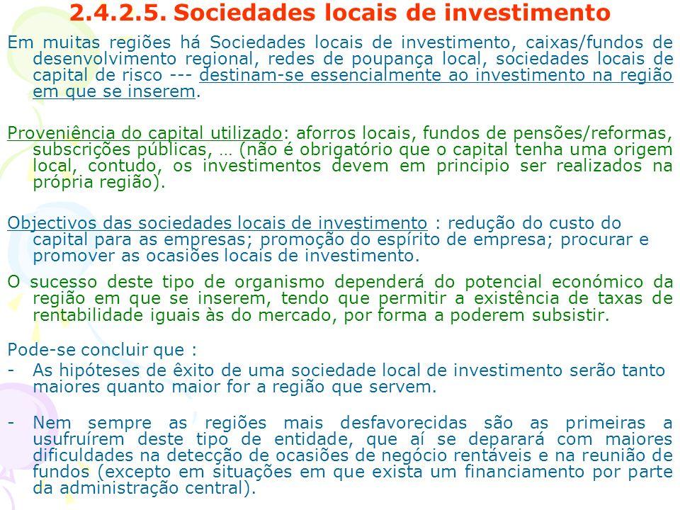 2.4.2.5. Sociedades locais de investimento