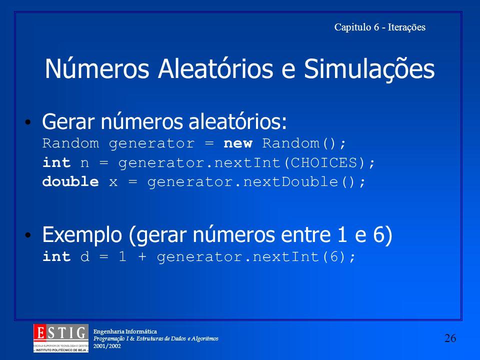 Números Aleatórios e Simulações
