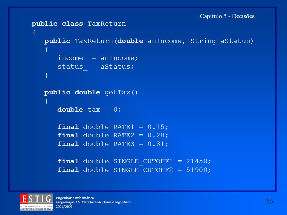 public class TaxReturn