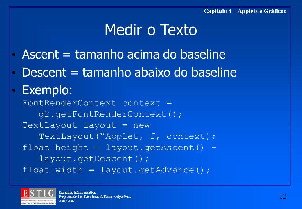 Medir o Texto Ascent = tamanho acima do baseline