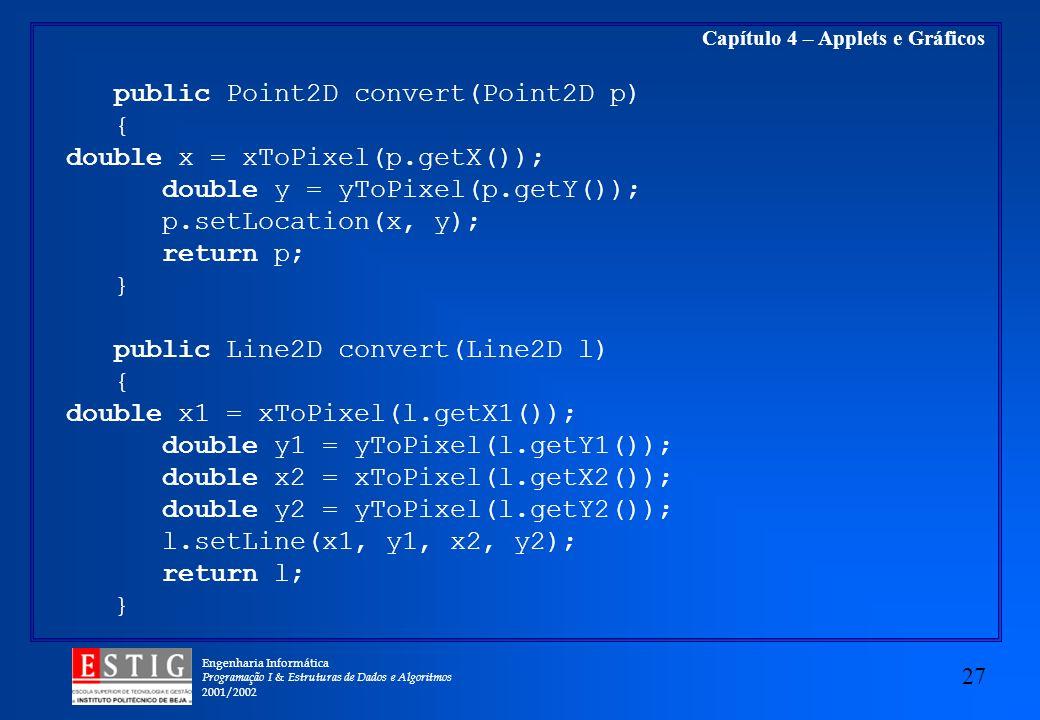 public Point2D convert(Point2D p)