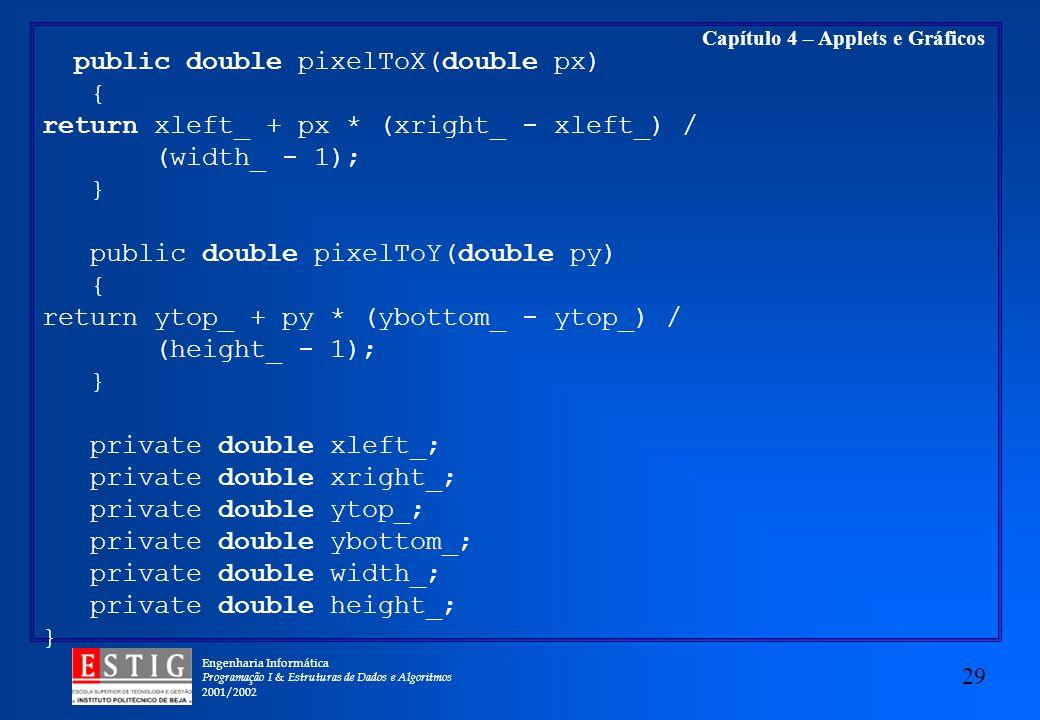 public double pixelToX(double px)