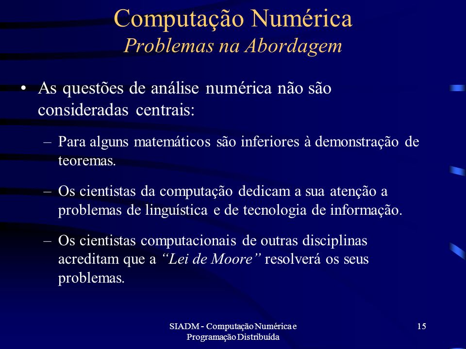Computação Numérica Problemas na Abordagem