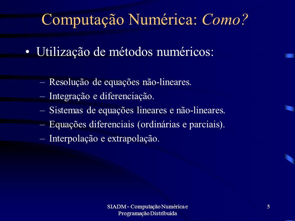 Computação Numérica: Como