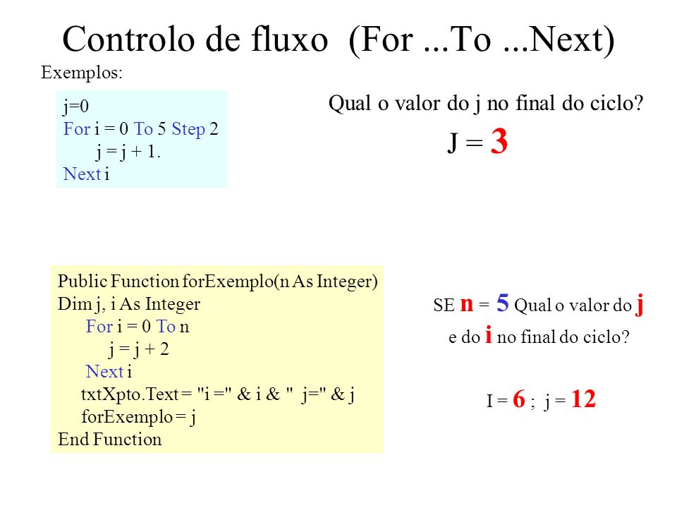 Controlo de fluxo (For ...To ...Next)