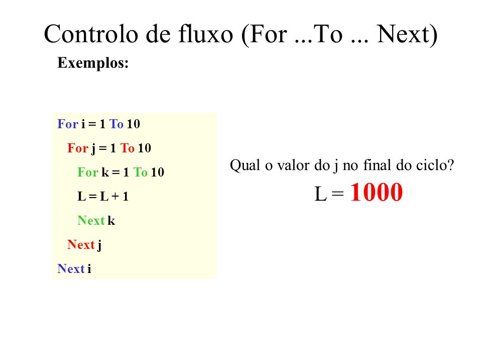Controlo de fluxo (For ...To ... Next)