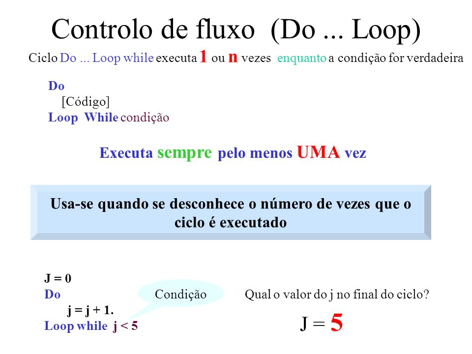 Controlo de fluxo (Do ... Loop)
