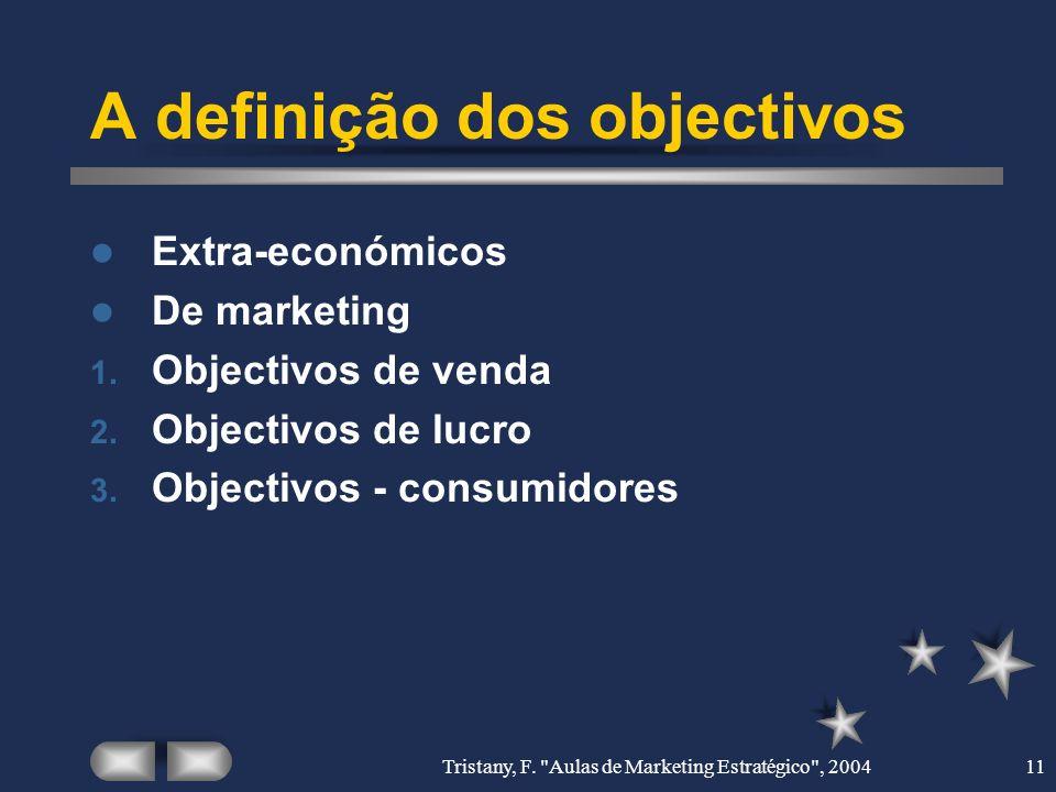A definição dos objectivos