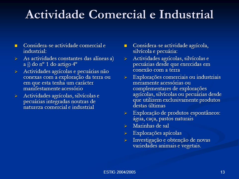 Actividade Comercial e Industrial