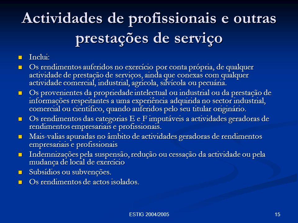 Actividades de profissionais e outras prestações de serviço