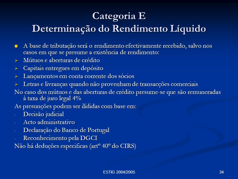 Categoria E Determinação do Rendimento Líquido