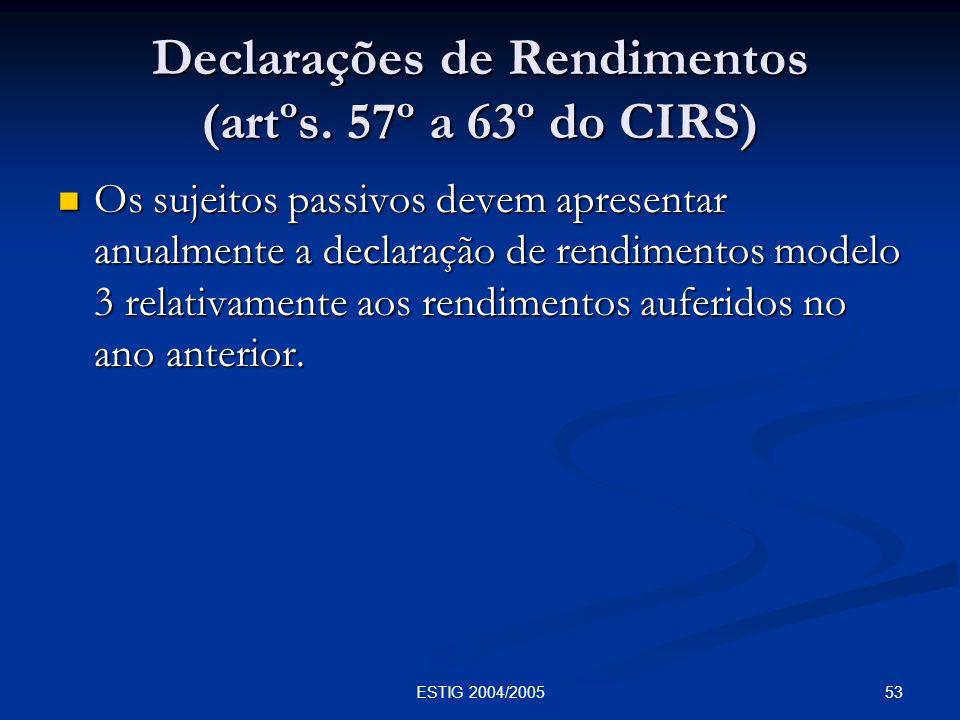 Declarações de Rendimentos (artºs. 57º a 63º do CIRS)