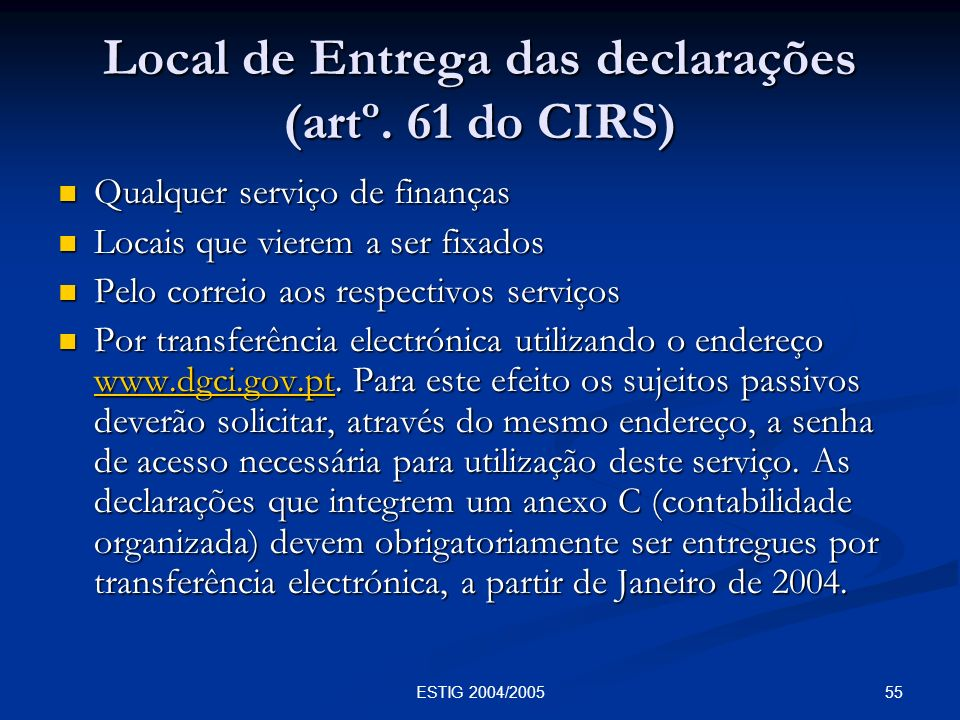 Local de Entrega das declarações (artº. 61 do CIRS)