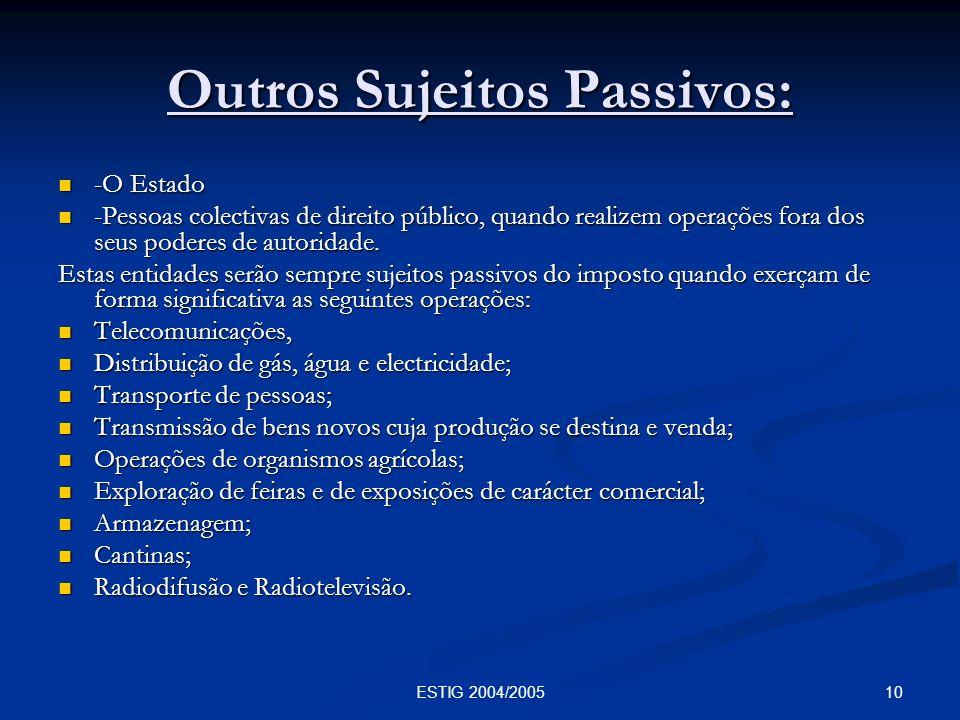 Outros Sujeitos Passivos: