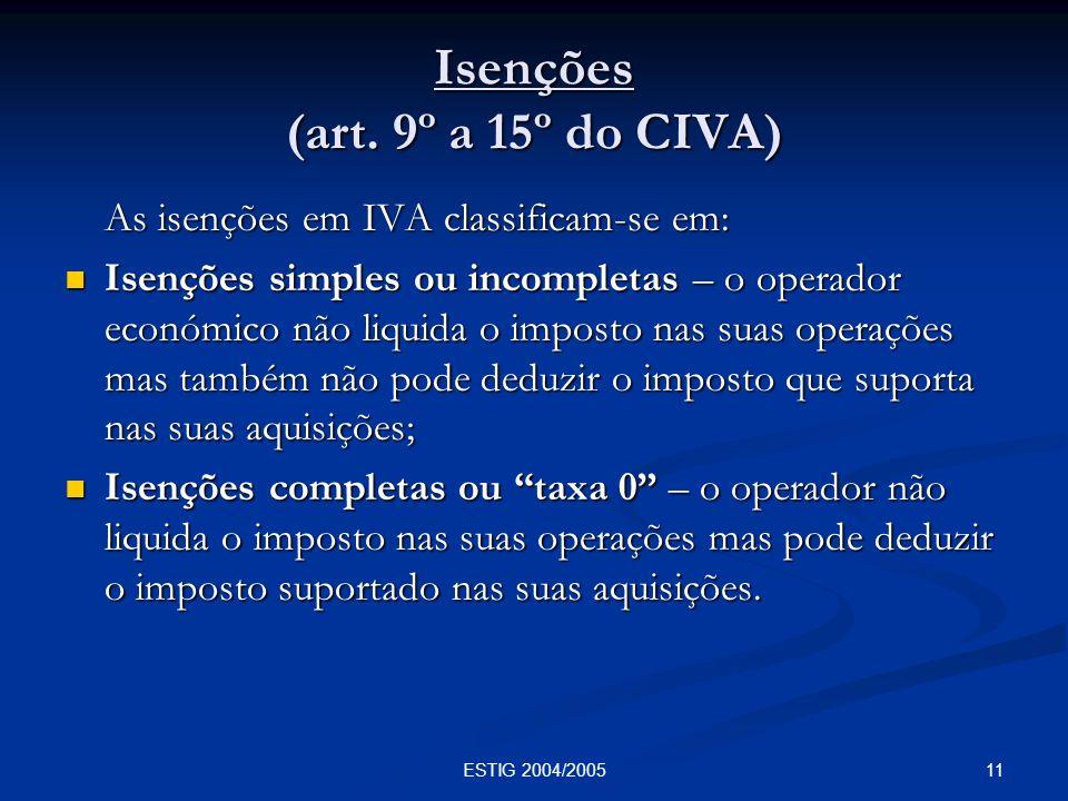 Isenções (art. 9º a 15º do CIVA)
