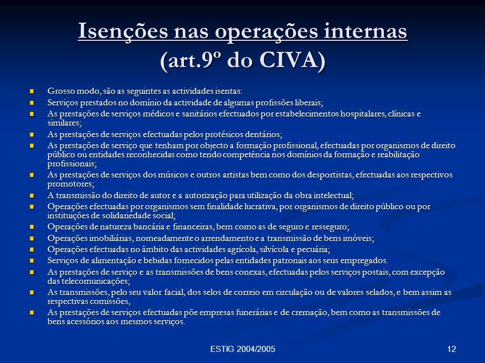 Isenções nas operações internas (art.9º do CIVA)