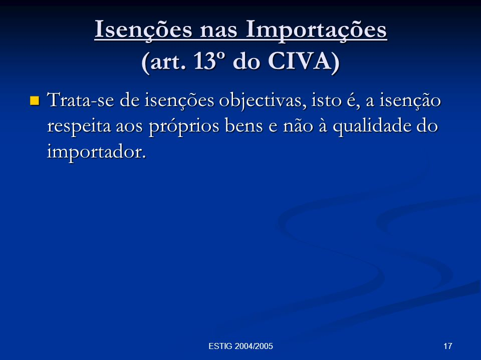 Isenções nas Importações (art. 13º do CIVA)