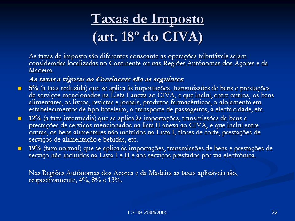Taxas de Imposto (art. 18º do CIVA)