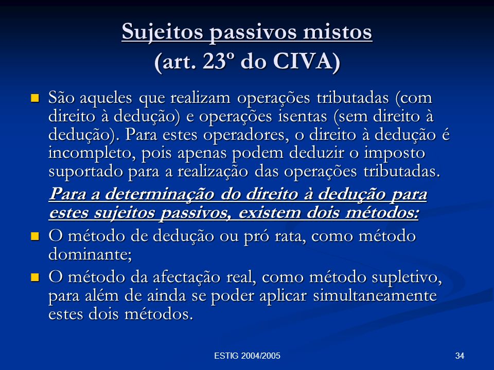 Sujeitos passivos mistos (art. 23º do CIVA)