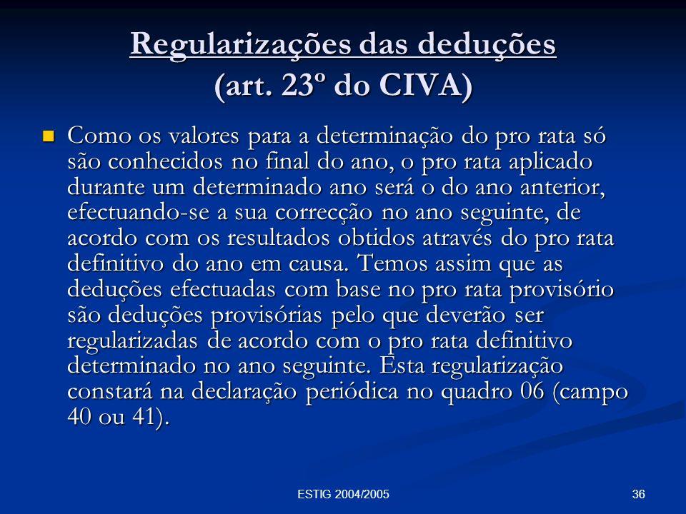 Regularizações das deduções (art. 23º do CIVA)